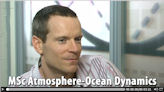 Watch the Programme Manager for the MSc Atmosphere-Ocean Dynamics talking about the details of the course.